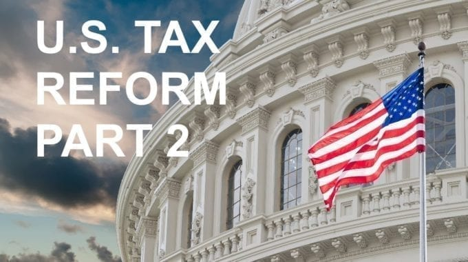 The Sister To The South Strikes Back: The Impact Of U.S. Tax Reform – Part 2 – Impact On Canadian Individuals With U.S. Connection