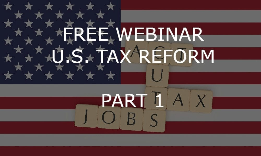 A New Beginning: The Impact of U.S. Tax Reform – Part 1 – Impact on U.S. Citizens and Green Card Holders Living Outside The United States