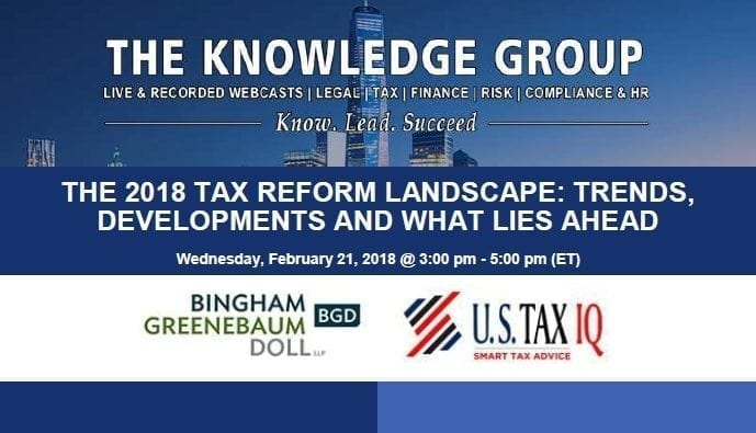 Alexey Manasuev to Speak at The 2018 Tax Reform Landscape: Trends, Developments and What Lies Ahead Knowledge Group Live Webcast