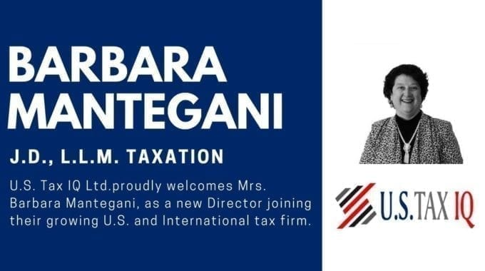 U.S. Tax IQ Welcomes Barbara Mantegani, J.D., L.L.M. Taxation As Their Newest Director