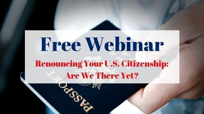 Renouncing Your U.S. Citizenship: Are We There Yet?
