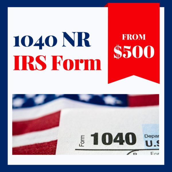 US Tax Return - IRS 1040 NR form