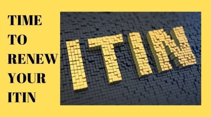 Is Your ITIN Expiring? Here's Why You Should Renew It Today!
