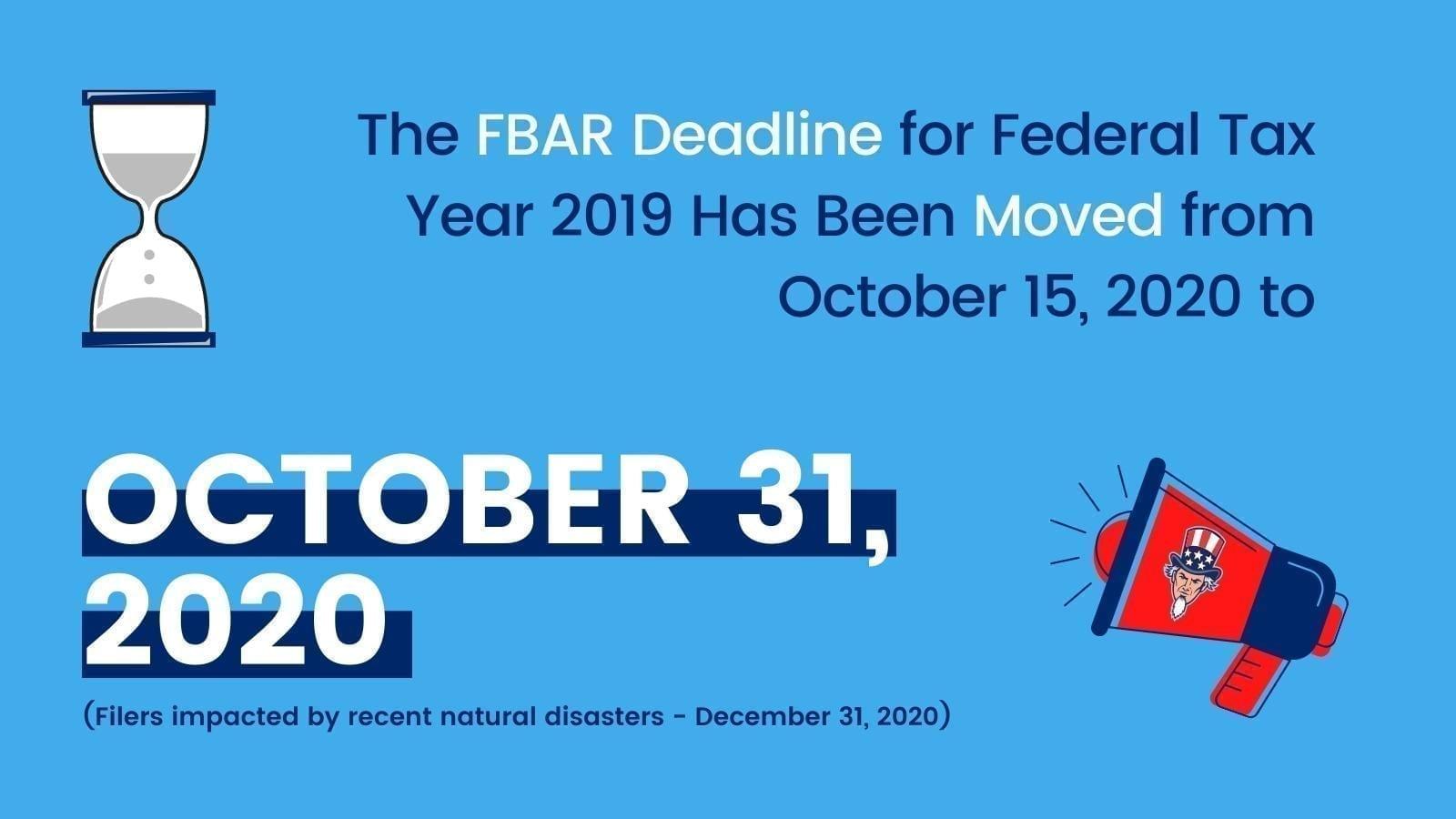 FBAR deadline for Federal tax year 2019